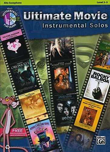 Ultimate Movie Instrumental Solos: Alto Sax, Level 2-3 + CD par Alfred Publishing
