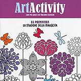 libro Art activity. La primavera. La stagione della rinascita
