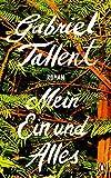 Mein Ein und Alles: Roman