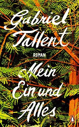 Buchseite und Rezensionen zu 'Mein Ein und Alles: Roman' von Gabriel Tallent