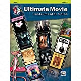 Ultimate Movie Instrumental Solos – arrangés pour violon – avec CD [Partitions/sheetm usic]