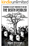 THE DEATH PEDDLER: Tomorrow Is A Gift Promised To No One