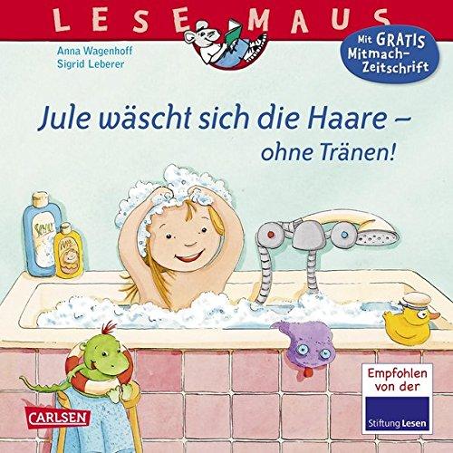 LESEMAUS 116: Jule wäscht sich die Haare - ohne Tränen!
