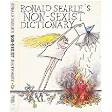 Ronald Searle's Non-sexist Dictionary