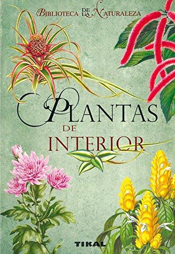 Plantas De Interior (Biblioteca De La Naturaleza)