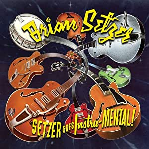 Setzer Goes Instru-Mental! [Import USA]