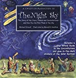 A Child's Introduction To The Night Sky: The Story of the Stars, Planets, and Constellations - and How You Can Find Them in the Sky