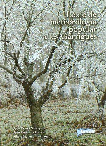 Lexic De Meteorologia Popular A Les Garrigues (Quaderns)