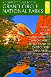Henze, E: Complete Guide to the Grand Circle National Parks