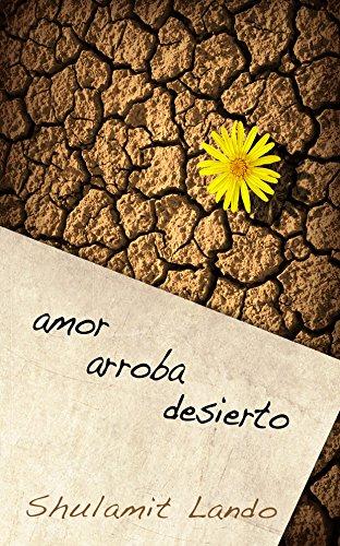 Amor Arroba Desierto por Shulamit Lando