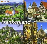 Romantische Kulturreise Frankenland: dreisprachige Ausgabe D/E/F - Horst Ziethen
