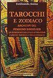 Tarocchi e zodiaco. Archetipi del pensiero simbolico