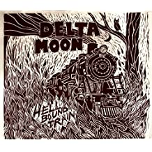 Hell Bound Train by Delta Moon (2010-04-06)