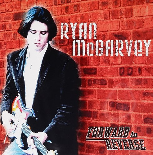 Ryan Mcgarvey: Forward in Reverse (Audio CD)