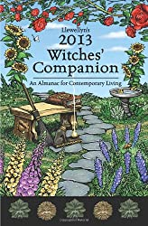 Llewellyn's 2013 Witches' Companion: An Almanac for Contemporary Living (Annuals - Witches' Companion) (Llewellyn's Witches Companion)