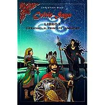 Celtic Saga Libro I Gwenvael il principe luminoso