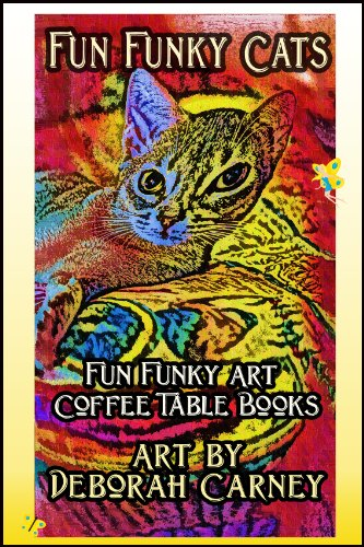 Fun Funky Cats Fun Funky Art Coffee Table Books Book 1