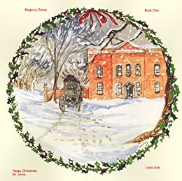 Regency Romp - Happy Christmas Mr Jones (Regency Romps Book 1) (English Edition) de [Sole, Linda]