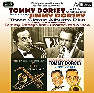 Tommy Dorsey & Jimmy Dorsey : Three Classic Albums Plus