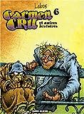 Carmen Cru, Tome 6 - Carmen Cru et autres histoires