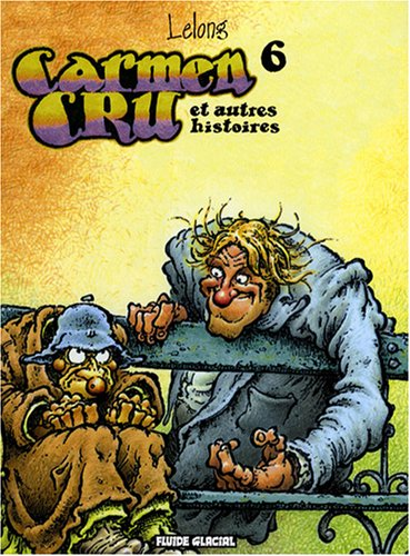 Carmen Cru, Tome 6 : Carmen Cru et autres histoires