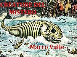 Creature del Mistero (I Misteri di McGlen Vol. 4) di [Valle, Marco]