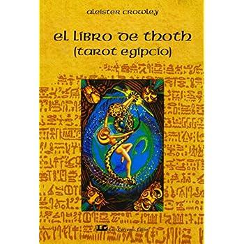 El libro de Thoth  / The Book of Thoth: El Tarot Egipcio / Egyptian Tarot