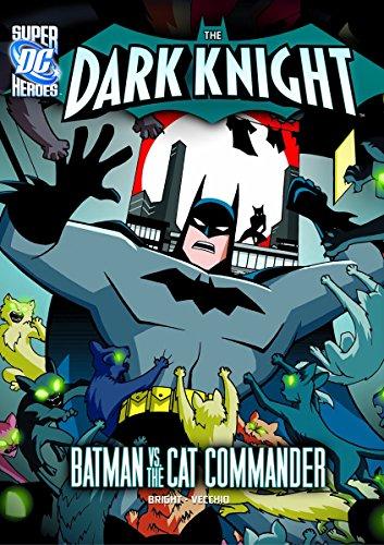 Cat Commander (DC Super Heroes  The Dark Knight) by J E Bright (1 c20ec1af054f