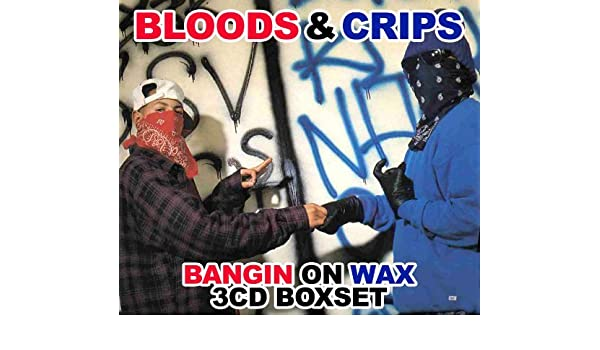 Bloods & Crips: Bangin on Wax: Amazon co uk: Music