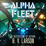 Alpha Fleet: Rebel Fleet, Book 3