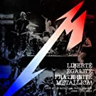 Libert�, Egalit�, Fraternit� - Live at the Bataclan