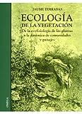 ECOLOGIA DE LA VEGETACION (BIOLOGÍA Y CIENCIAS DE LA VIDA-ECOLOGIA)