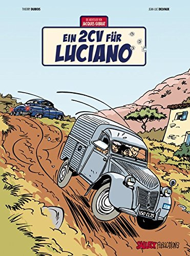 Jacques Gibrat 03: Ein 2CV für Luciano