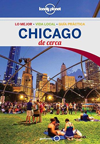 Chicago De cerca 2 (Lonely Planet-Guías De cerca)
