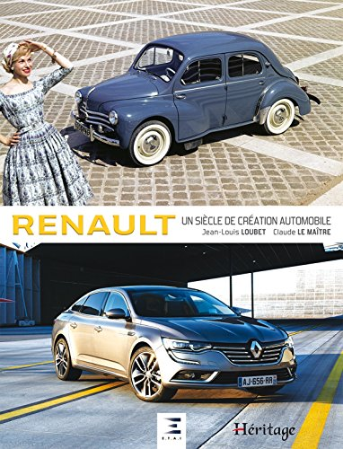 Renault, un sicle de cration automobile
