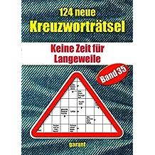 124 neue Kreuzworträtsel Band 35