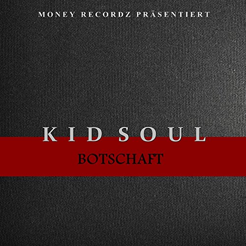 Kid Soul - Botschaft