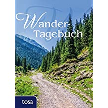 Wander-Tagebuch: Handliches Eintragbuch für die Hosentasche