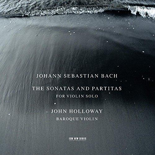 J. S. Bach: The Sonatas and Partitas for Violin Solo, BWV 1001-1006