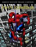 Modern Masters Volume 18: John Romita Jr..