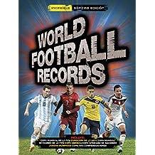 World Football Records 2015 (Libros ilustrados)