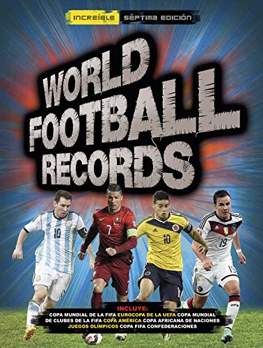 World Football Records 2015 (Libros ilustrados) por Varios autores