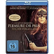 Pleasure or Pain - Wildes Verlangen