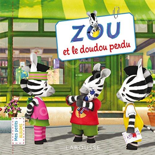Zou et le doudou perdu par