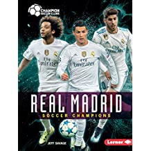 Real Madrid: Soccer Champions (Champion Soccer Clubs) (English Edition)
