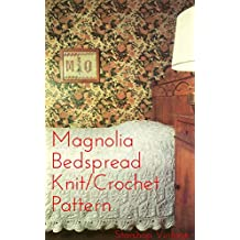 Magnolia Bedspread: Vintage Knit + Crochet Blanket (English Edition)