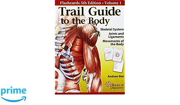 Trail Guide to the Body Flashcards Vol. 1: Skeletal System, Joints ...