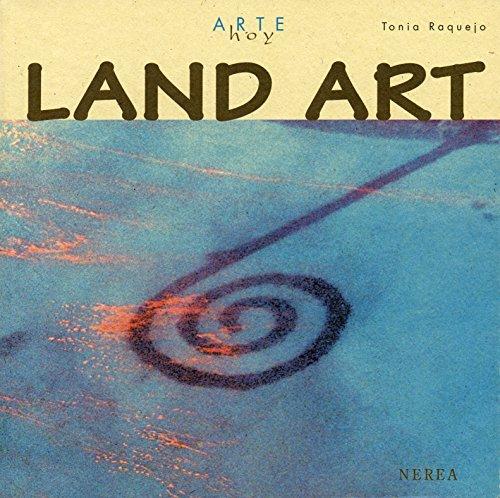Land art (Arte Hoy nº 1) por Tonia Raquejo