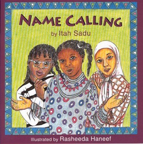 Name Calling by Itah Sadu (1992-11-06)