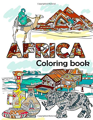 Africa Coloring Book: Adult Colouring Fun, Stress Relief Relaxation and Escape